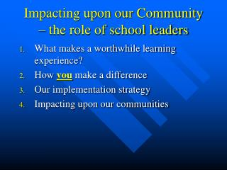Impacting upon our Community – the role of school leaders