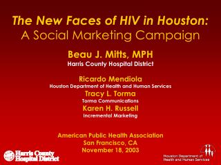 The New Faces of HIV in Houston: A Social Marketing Campaign