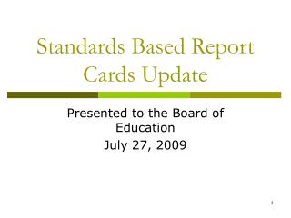Standards Based Report Cards Update
