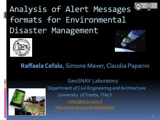 Analysis of Alert Messages formats for Environmental Disaster Management