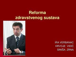 Reforma zdravstvenog sustava