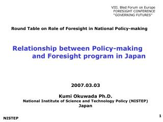 Relationship between Policy-making           and Foresight program in Japan