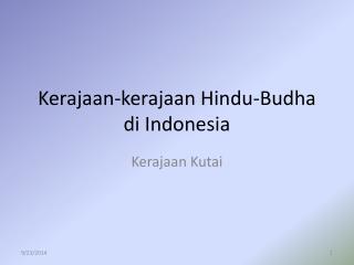 Kerajaan-kerajaan Hindu-Budha di Indonesia