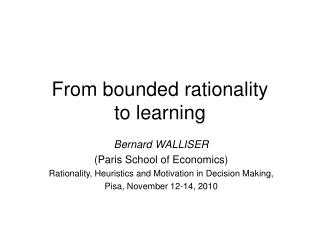 From bounded rationality to learning
