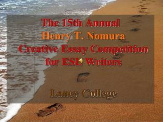 The 15th Annual  Henry T. Nomura Creative Essay Competition for ESL Writers   Laney College