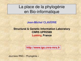 La place de la phylogénie  en Bio-informatique