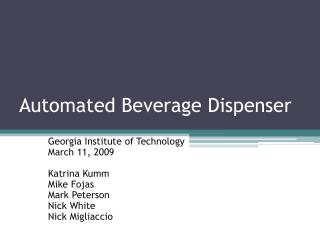 Automated Beverage Dispenser