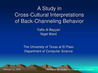 A Study in  Cross-Cultural Interpretations  of Back-Channeling Behavior