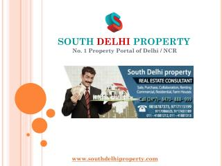 SOUTH  DELHI PROPERTY