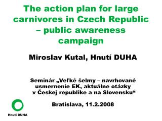 The action plan for large carnivores in Czech Republic – public awareness campaign