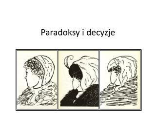 Paradoksy  i  decyzje