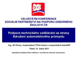 Podpora technického vzdělávání ze strany Sdružení automobilového průmyslu