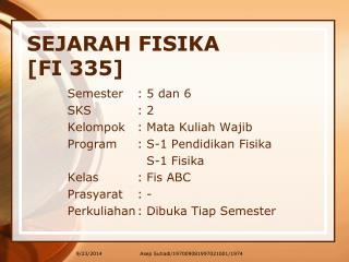 SEJARAH FISIKA [FI 335]