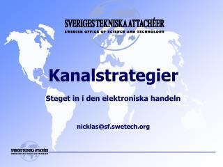 Kanalstrategier Steget in i den elektroniska handeln nicklas@sf.swetech