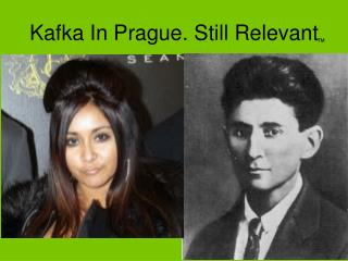 Kafka In Prague. Still Relevant
