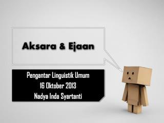 Aksara & Ejaan