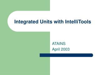 Integrated Units with IntelliTools