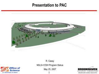 Presentation to PAC