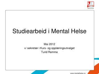 Studiearbeid i Mental Helse