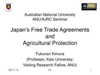 Fukunari Kimura (Professor, Keio University; Visiting Research Fellow, ANU)
