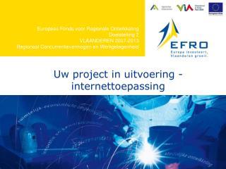 Europees Fonds voor Regionale Ontwikkeling Doelstelling 2 VLAANDEREN 2007-2013