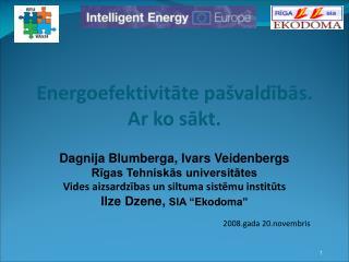 Energoefektivitāte pašvaldībās. Ar ko sākt.