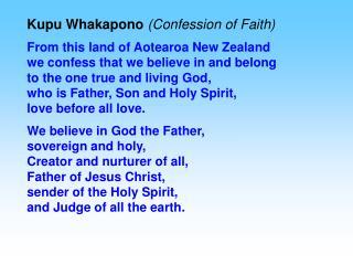 Kupu Whakapono  (Confession of Faith)