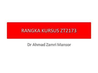 RANGKA KURSUS ZT2173