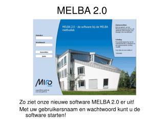 MELBA 2.0