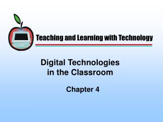 Digital Technologies in the Classroom