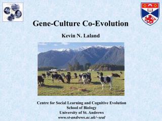 Gene-Culture Co-Evolution Kevin N. Laland