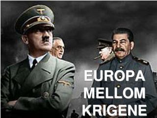 EUROPA  MELLOM  KRIGENE