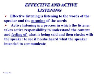EFFECTIVE AND ACTIVE LISTENING