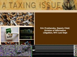 Eric Proshansky, Deputy Chief, Division of Affirmative Litigation, NYC Law Dept