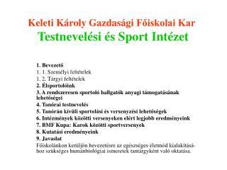 Keleti Károly Gazdasági  Főiskolai Kar Testnevelési és Sport Intézet