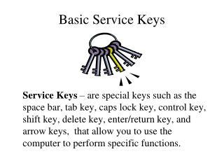 Basic Service Keys