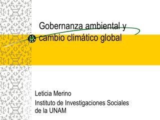 Gobernanza ambiental y cambio clim tico global