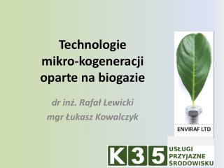 Technologie  mikro-kogeneracji  oparte na biogazie