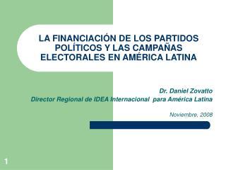 LA FINANCIACI N DE LOS PARTIDOS POL TICOS Y LAS CAMPA AS ELECTORALES EN AM RICA LATINA