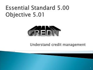 Essential Standard 5.00 Objective 5.01