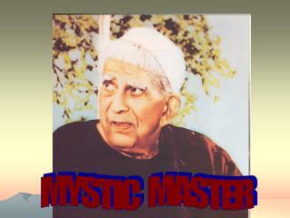 MYSTIC   MASTER