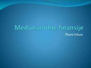 Me?unarodne finansije