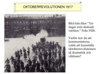 OKTOBERREVOLUTIONEN 1917