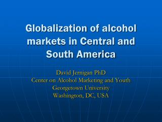 Globalization of alcohol markets in Central and South America