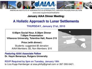 January AIAA Dinner Meeting: A Holistic Approach to Lunar Settlements THURSDAY, January 21st, 2010