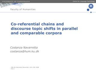 Co-referential chains and discourse topic shifts in parallel and comparable corpora