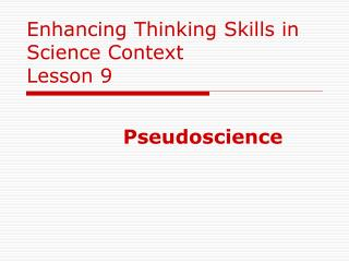 Enhancing Thinking Skills in Science Context Lesson 9