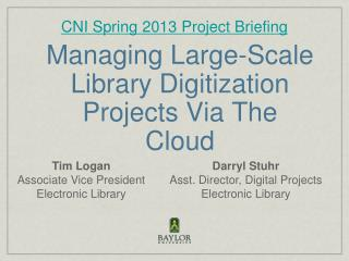 Managing Large-Scale Library Digitization Projects Via The Cloud