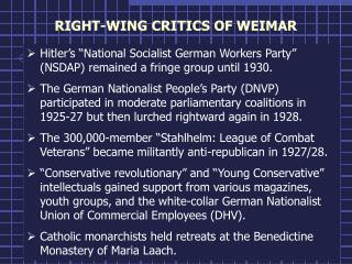 RIGHT-WING CRITICS OF WEIMAR