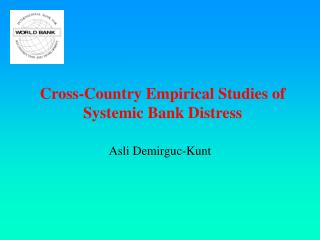 Cross-Country Empirical Studies of Systemic Bank Distress